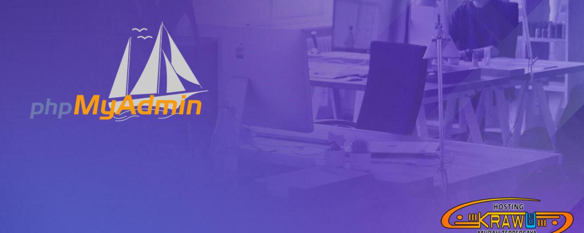 manajemen database dengan phpmyadmin 1200x480 » phpMyAdmin dan Fitur Unggulan untuk Mengatur Database Situs Web Anda
