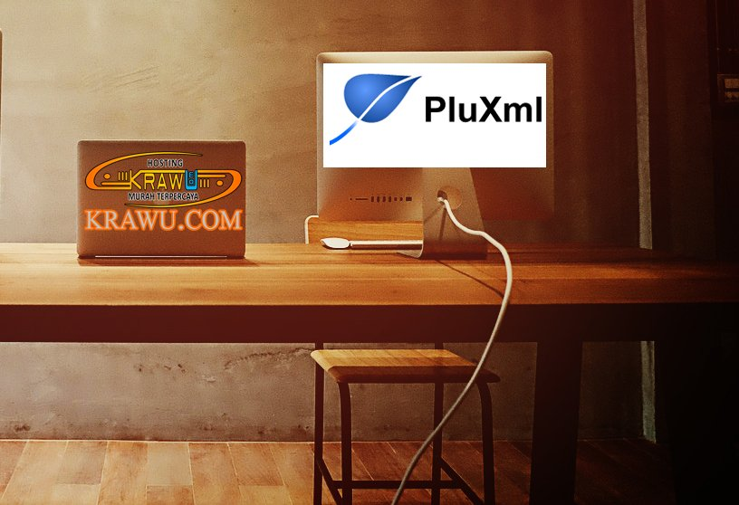 pluxml cms tanpa database » Pahami 5 Fitur dalam CMS PluXml yang Bermanfaat untuk Manajemen Konten Situs Anda